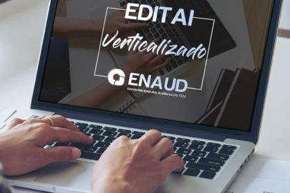 Edital Verticalizado da ENAUD: tutorial de como preencher
